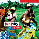 Jaojoby - E tiako (Madagascar)