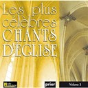 Ensemble Vocal L'alliance - Les plus célèbres chants d'église, vol. 3