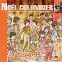 Noël Colombier - Catéchansons, vol. 1 à 4