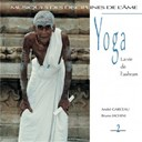 Andr&eacute; Garceau / Bruno Iachini - Yoga, vol. 2 : la vie de l'ashram (musiques des disciplines de l'&acirc;me)