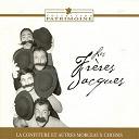 Les Frères Jacques - La confiture et autres morceaux choisis