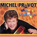 Michel Pruvot - Musett' collection