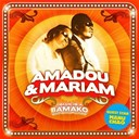 Amadou &amp; Mariam / Manu Chao - Dimanche a bamako
