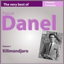 Pascal Danel - The very best of pascal danel, vol. 1 (kilimandjaro)