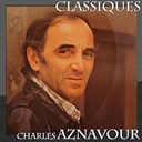 Charles Aznavour - Charles aznavour - classiques