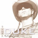 Duke - My kung fu is good