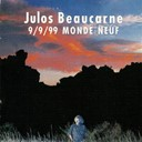 Julos Beaucarne - 9/9/99 monde neuf