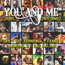 Admiral T / Fanny J / Kaf Malbar Esy Kennenga / Saïk - You and me (remix)