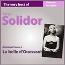 Suzy Solidor - The very best of suzy solidor: la belle d'ouessant (anthologie, vol. 2)