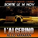 L'alg&eacute;rino - Allo maman