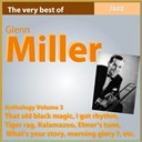 Glenn Miller - Glenn miller anthology, vol. 3 (that old black magic)