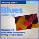 B.b. King / Bessie Smith / John Lee Hooker / Muddy Waters - Blues anthology, vol. 10