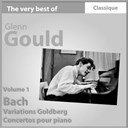 Glenn Gould - Bach : variations goldberg &amp; concertos pour piano