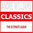 Andre Williams - Classics - andre williams