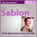 Jean Sablon - The very best of jean sablon: vous qui passez me voir (chanson française)