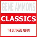 Gene Ammons - Classics - gene ammons