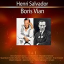 Boris Vian / Henri Salvador - 1+1 henri salvador - boris vian