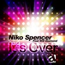 Niko Spencer - It's over (feat. will diamond)