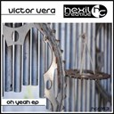Victor Vera - Oh yeah ep