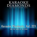 Karaoke Diamonds - Karaoke playbacks, vol. 221 (sing the songs of the stars)