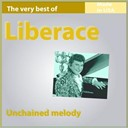 Liberace - The very best of liberace: unchained melody (13 songs made in usa)