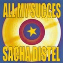 Sacha Distel - All my succes - sacha distel