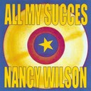 Nancy Wilson - All my succes - nancy wilson