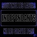 10 Kret / Assos 2 Locos / Bicha / Colt / Costello / Daymone / Dayna / Demron / Djamajal / Donkichoc / Donkichoc, Boss-1, Ahmada Smis, Djamila / Epsilon / Kland1st1 / Ll Sentinel / Lorenzo La Rafale / Mickey Lansky / N-Tito / Niggaz / Predatene / Soprano / Zesau - Independance mixtape, vol. 2