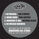 Earl Sixteen / Eek A Mouse / Natural Black / Warriors All Stars - No wicked riddim