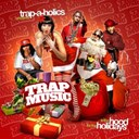 Alley Boy / Juicy J / Lil' Boosie / Plies / Project Pat / Roscoe Dash / The Diamond / Tity Boi / Yo Gotti / Young Jeezy - Trap music (in the hood for the holidays)