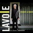 Daniel Lavoie - J'écoute la radio