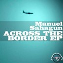 Manuel Sahagun - Across the border, ep