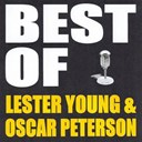 Lester Young / Oscar Peterson - Best of lester young & oscar peterson