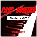 Fats Domino - Blueberry hill ! (29 songs)