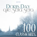 Doris Day - Que sera sera - 100 classic hits (feat. dinah shore, howard keel, johnnie ray, frankie laine, guy mitchell)