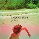 Erevan Tusk - Fortify your innocence
