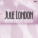 Julie London - Julie london sings the american songbook