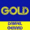 Danyel Gérard - Gold - Danyel Gerard