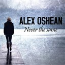Alex Oshean - Never the same