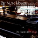 Atlantic Five Jazz Band - Bar music moods (the piano edition, vol. 3)