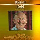 Bourvil - Gold - the classics: bourvil