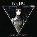 Robert - Nuit gravement