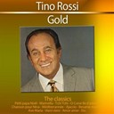 Tino Rossi - Gold - the classics: tino rossi