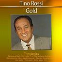 Tino Rossi - Gold - the classics: tino rossi
