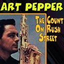 Art Pepper - The count on rush street
