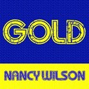 Nancy Wilson - Gold : nancy wilson