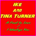 Ike Turner / Tina Turner - Ike and tina turner