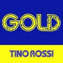 Tino Rossi - Gold: tino rossi