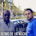 G.no / Kaysha - Ritmo de la noche