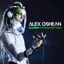 Alex Oshean - Lostidia (i'd always be there)